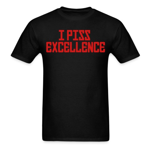 I Piss Excellence FPS Russia - Men's T-Shirt
