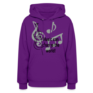 Music can change the world - Women's Hoodie