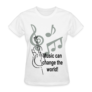 Music can change the world - Women's T-Shirt