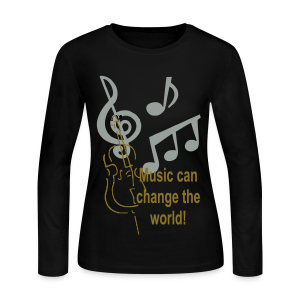 Music can change the world - Women's Long Sleeve Jersey T-Shirt