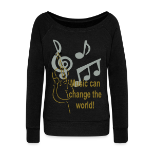 Music can change the world - Women's Wideneck Sweatshirt