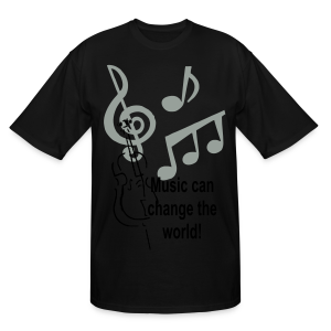 Music can change the world - Men's Tall T-Shirt