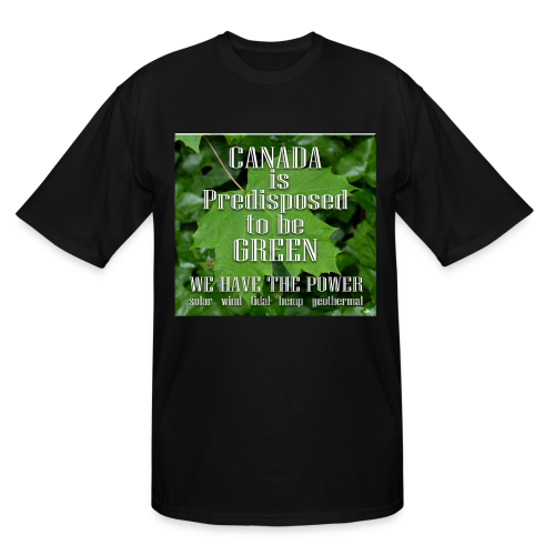 Green Canada Power T-shirts Plus Size - Men's Tall T-Shirt