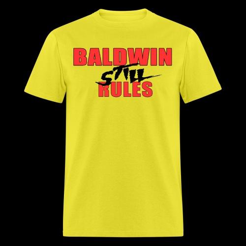 Baldwin Still Rules - Men's T-Shirt