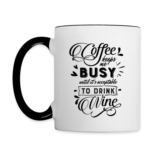 Coffee Keeps Me Busy - Contrast Coffee Mug