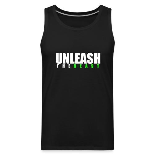 Unleash The Beast - Premium Tank Top - Men's Premium Tank