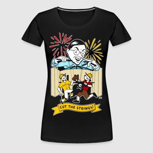 Cut the Strings - Women's Premium T-Shirt
