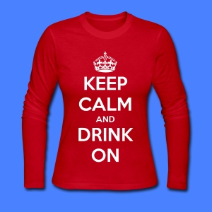 Keep Calm And Drink On Long Sleeve Shirts - Women's Long Sleeve Jersey T-Shirt
