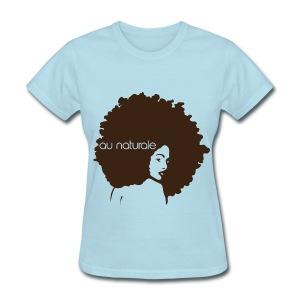 Au naturale - Women's T-Shirt