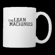 Mugs & Drinkware ~ Coffee/Tea Mug ~ The Lean Machines Mug - White