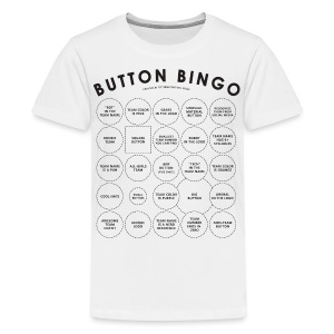 Button Bingo ANY COLOR - Black Design (Kids) - Kids' Premium T-Shirt