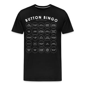 Button Bingo ANY COLOR - White Design (Unisex) - Men's Premium T-Shirt