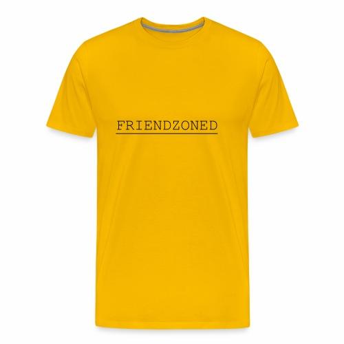 Friendzoned T Black Text - Men's Premium T-Shirt