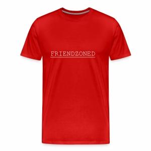 Friendzoned T White Text - Men's Premium T-Shirt
