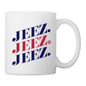 Jeez Guys Mug - Coffee/Tea Mug