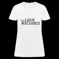 T-Shirts ~ Women's T-Shirt ~ The Lean Machines Women's T-Shirt - White