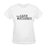 T-Shirts ~ Women's T-Shirt ~ The Lean Machines Women's T-Shirt - White