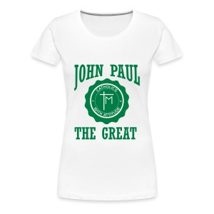 JOHN PAUL THE GREAT - Women's Premium T-Shirt