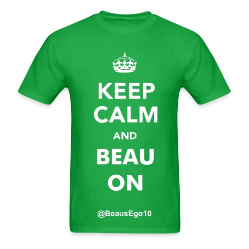 Keep Calm and Beau On- Mens - Men's T-Shirt