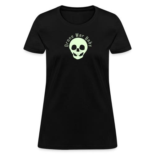 Drone War Baby Glow in Dark - Women's T-Shirt