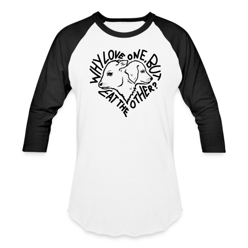 Why Love One Longsleeve - Baseball T-Shirt