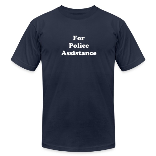 For Police Assistance - Men's  Jersey T-Shirt