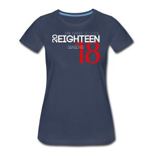 Women's Class of 2018 - Women's Premium T-Shirt