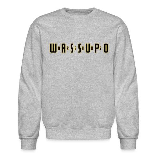WASSUPO Crew - Crewneck Sweatshirt