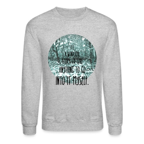 Inkheart Quote - Crew-neck - Crewneck Sweatshirt