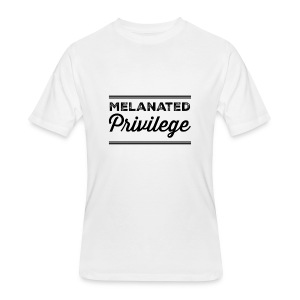 Melanated Privilege - Men's 50/50 T-Shirt