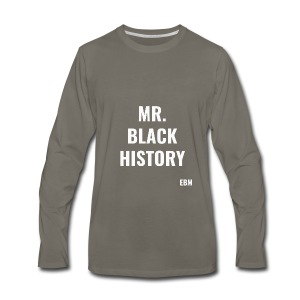 Mr. Black History - Men's Premium Long Sleeve T-Shirt