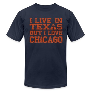 Live In Texas Love Chicago - Men's T-Shirt by American Apparel