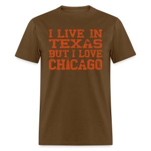 Live In Texas Love Chicago - Men's T-Shirt