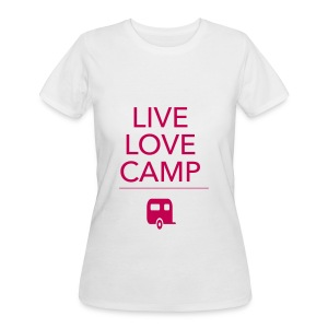 Live. Love. Camp. - Women's 50/50 T-Shirt