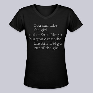 Take the girl out of San Diego - Women's V-Neck T-Shirt