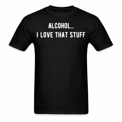Love that stuff - Men's T-Shirt