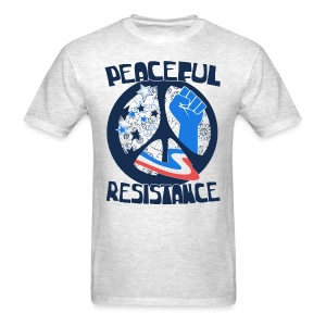 Peaceful Resistance shirt - Political Activist tee - Men's T-Shirt
