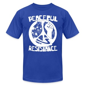 Peaceful Resistance shirt - Political Activist tee - Men's Fine Jersey T-Shirt