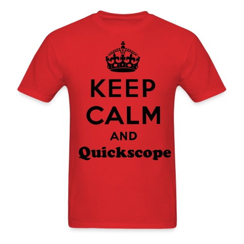 Keep Calm And Quickscope - Men's T-Shirt
