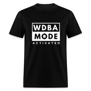 WDBA MODE Activated - Men's T-Shirt