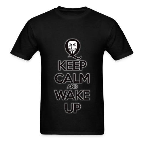 Keep Calm and Wake Up - Men's T-Shirt