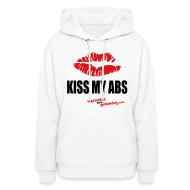 Hoodies ~ Women's Hoodie ~ Kiss My Abs