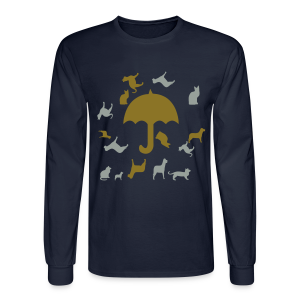 Its raining cats and dogs - Men's Long Sleeve T-Shirt