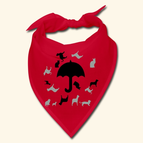 Its raining cats and dogs - Bandana