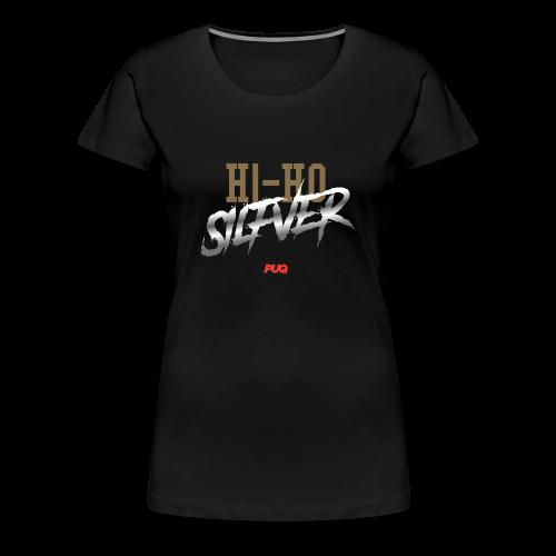 Hi-Ho Silfver - Women's Premium T-Shirt