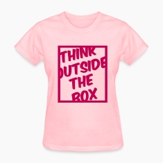 Think Outside The Box Women's T-Shirts