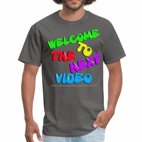 MEN'S - Welcome to the next video! - Men's T-Shirt