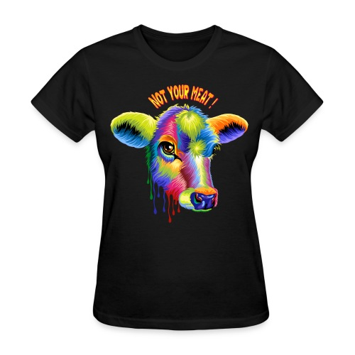Not your meat - Women's T-Shirt