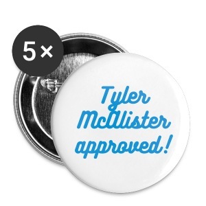 Tyler McAlister Button! - Small Buttons