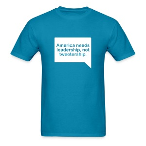 Leadership Not Tweetership - Men's T-Shirt